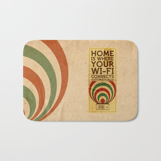 Home is where your wi-fi connects automatically Bath Mat