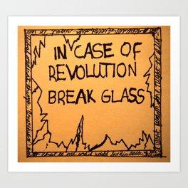 In Case of Revolution Art Print