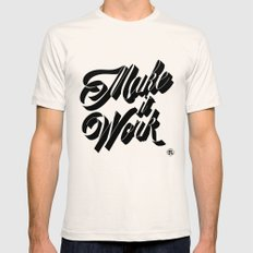Make it Work Mens Fitted Tee Natural LARGE