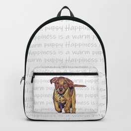 Happiness is a warm puppy II Backpack