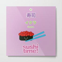 Sushi Time! - Ikura Metal Print