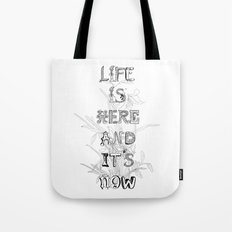 Life is there Tote Bag