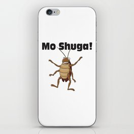 Mo Shuga! iPhone Skin