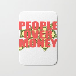 Dollar Money T-shirt Design For those who have or dreamed of having Money or become Rich Wealthy Bath Mat