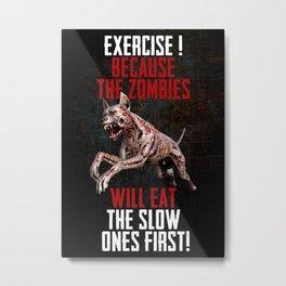 Funny GYM, Fitness Zombie Motivation Metal Print
