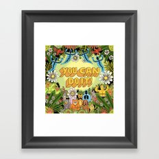 YOU CAN DO IT! Framed Art Print