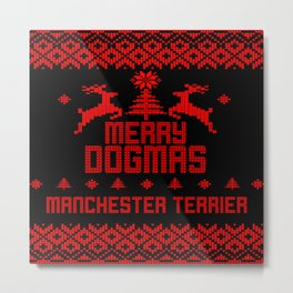 Merry Dogmas Manchester Terrier Metal Print