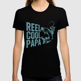 Reel cool Papa T-shirt