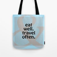 eat well travel often Tote Bags featuring Eat Well, Travel Often III by Liesl Marelli