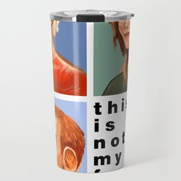 Not my Family Travel Mug