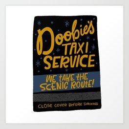 Doobie's Taxi Service Art Print