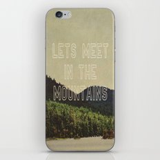 Let's Meet In The Mountains  iPhone & iPod Skin