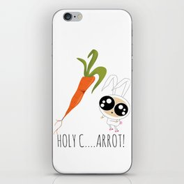HOLY C...ARROT! iPhone Skin