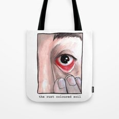 The Rust Coloured Soil: Subjects Tote Bag