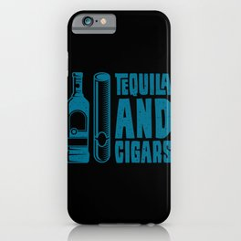 CIGAR AND TEQUILA Cigar Aficionado Gift Cigar Smoker iPhone Case