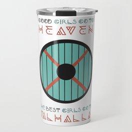 good girls go to heaven Travel Mug