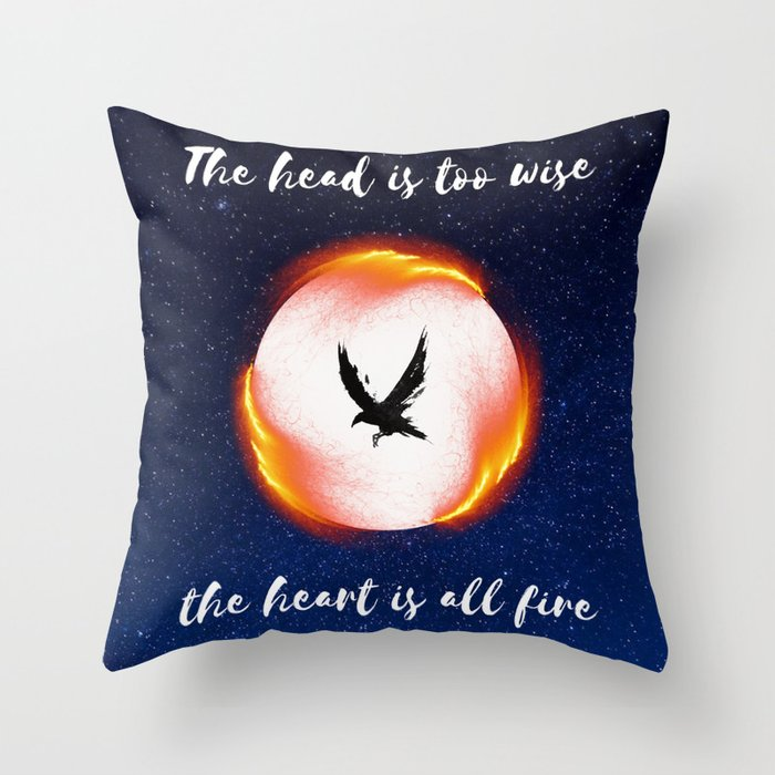 The Head is too Wise The Heart is All Fire   Raven Cycle Design Throw Pillow