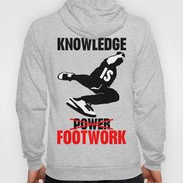 Knowledge is footwok Hoody