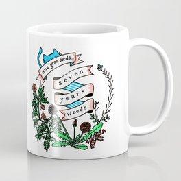 One Year Seeds, Seven Years Weeds Coffee Mug