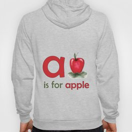 a is for apple, children alphabet for kids room and nursery Hoody