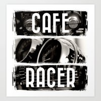 cafe racer Art Prints featuring Cafe Racer by Rainer Steinke