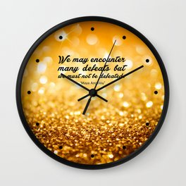 "We may encounter... ""Maya Angelou"" Inspirational Quote Wall Clock"