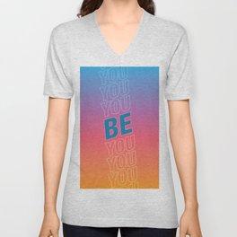 Be You Unisex V-Neck