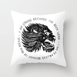 Strong and Fearless Throw Pillow