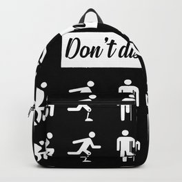 don't dis my ability funny quote Backpack