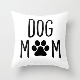 Dog Mom Paw Throw Pillow