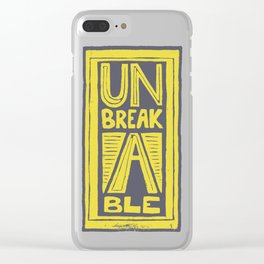 Unbreakable - typography Lino cut Clear iPhone Case