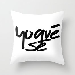 """Yoquésé"" [Copyright] Mar Cantón, 2017 Throw Pillow"