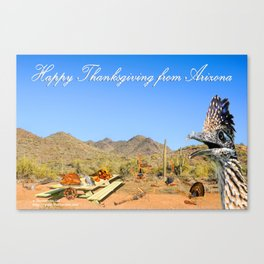 Happy Thanksgiving from Arizona Canvas Print