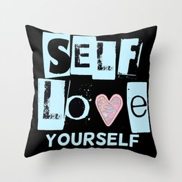 Love Your Self in Blue Throw Pillow
