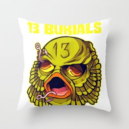 13 Burials - Go Fish! Throw Pillow