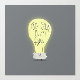 Be Your Own Light Canvas Print