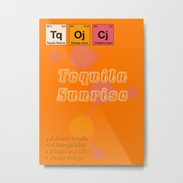Tequila Sunrise Metal Print