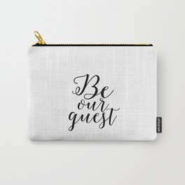 Be Our Guest printable,Home Decor,Home Sweet Home,Welcoming Gift,New Home Gift,Home Sign,Printable Carry-All Pouch