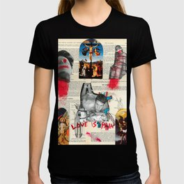 Love is Pain T-shirt