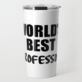 world's best professor Travel Mug