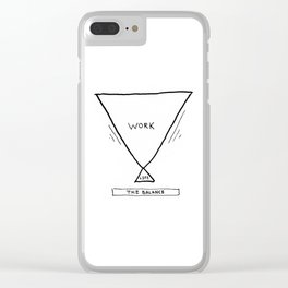 The Work Life-Balance Clear iPhone Case