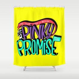 Pinky Promise (PAR101) Shower Curtain