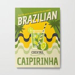 BRAZILIAN CAIPIRINHA Metal Print