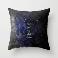 stars cant shine without darkness Throw Pillow