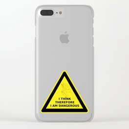 I think therefore I am dangerous - danger road sign T-shirt Clear iPhone Case