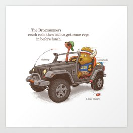 The Brogrammers Art Print
