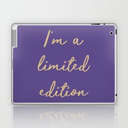 I'm a limited edition word on violet Laptop & iPad Skin