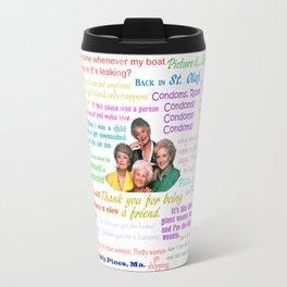 Golden Girl Quotes Travel Mug