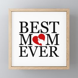 Best mom ever with face of a mother forming a heart- mothers day gifts for mom Framed Mini Art Print