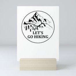 Let's Go Hiking Mini Art Print